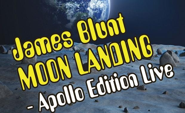 IMHR: James Blunt MOON LANDING – Apollo Edition Live